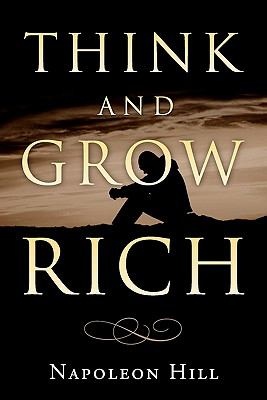 Think and Grow Rich 9781452886268