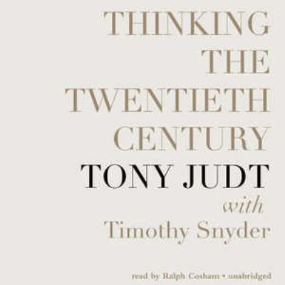 Thinking the Twentieth Century 9781455126293