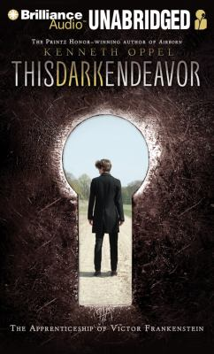 This Dark Endeavor: The Apprenticeship of Victor Frankenstein 9781455802906