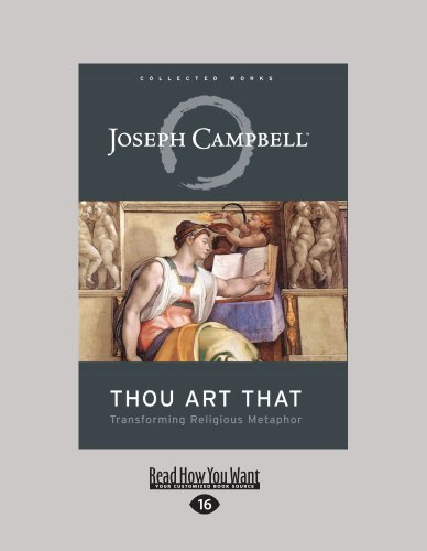 Thou Art That: Transforming Religious Metaphor 9781458757739