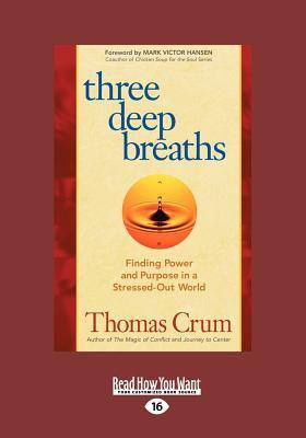 Three Deep Breaths (Large Print 16pt)