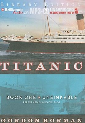 Titanic, Book One: Unsinkable 9781455814961