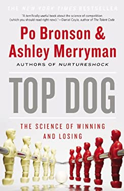Top Dog: The Science of Winning and Losing 9781455529551