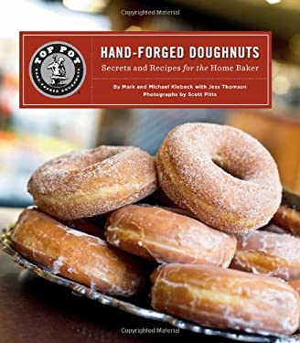 Top Pot Hand-Forged Doughnuts: Secrets and Recipes for the Home Baker 9781452102122