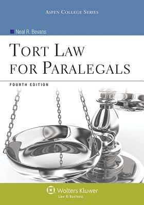 Tort Law for Paralegals 4e 9781454808725