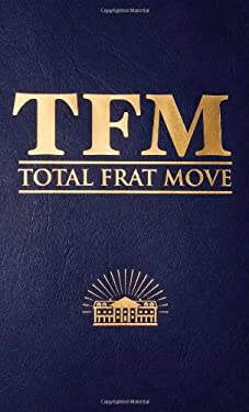 Total Frat Move 9781455515035