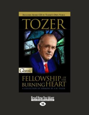 Tozer: Fellowship of the Burning Heart 9781458751089