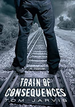 Train of Consequences 9781450266222