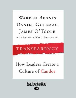 Transparency: How Leaders Create a Culture of Candor (Large Print 16pt) 9781458725349