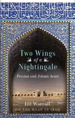 Two Wings of a Nightingale: Persian Soul, Islamic Heart (Large Print 16pt) 9781459618688