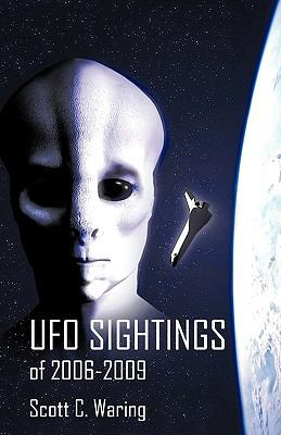 UFO Sightings of 2006-2009 9781450232401