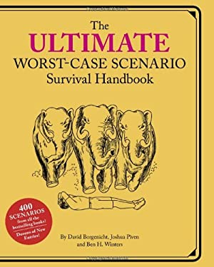 Ultimate Worst-Case Scenario Survival Handbook 9781452108285