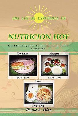 Una Luz de Esperanza En Nutricion Hoy 9781453588413