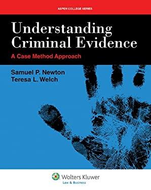 Understanding Criminal Evidence 9781454802259