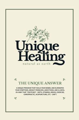 Unique Healing 9781456750664