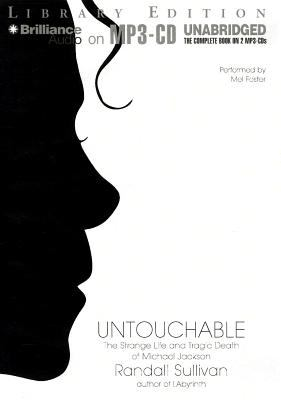 Untouchable: The Strange Life and Tragic Death of Michael Jackson 9781455825424