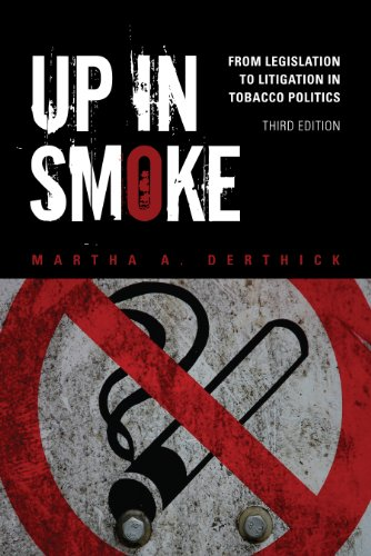 Up in Smoke: From Legislation to Litigation in Tobacco Politics 9781452202235