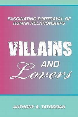 Villains and Lovers