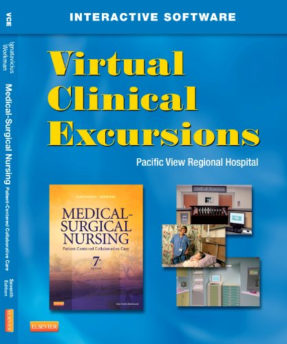Virtual Clinical Excursions 3.0 for Medical-Surgical Nursing: Patient-Centered Collaborative Care 9781455728718