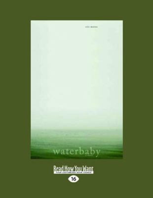 Waterbaby: A Novel (Large Print 16pt) 9781459614314