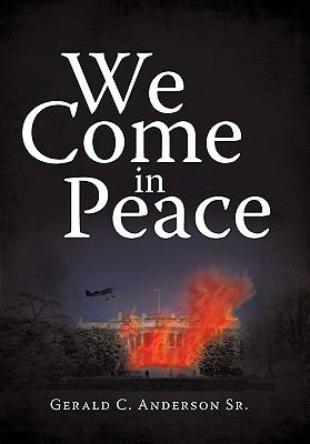 We Come in Peace 9781450258609
