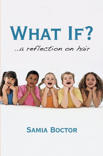 What If?: A Reflection on Hair 9781450200028