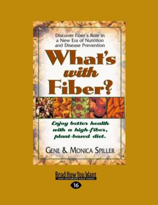 What's with Fiber? (Easyread Large Edition) 9781458749758