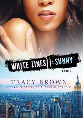 White Lines II: Sunny 9781455127153