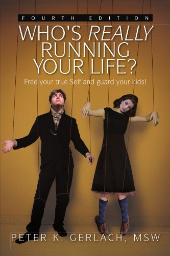 Who's Really Running Your Life? Fourth Edition 9781456875046