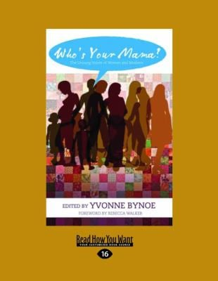 Who's Your Mama?: The Unsung Voices of Women and Mothers 9781458795281