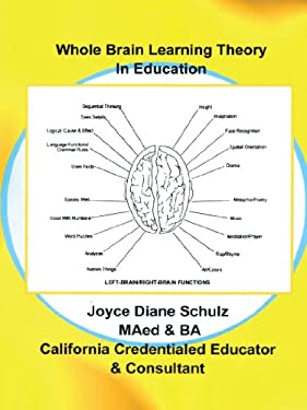 Whole Brain Learning Theory in Education 9781456760717