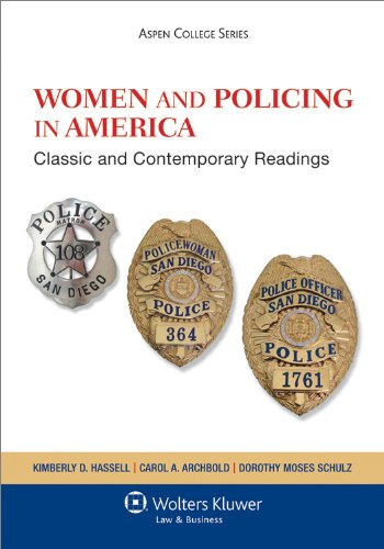 Women and Policing in America: Classic and Contemporary Readings 9781454802426