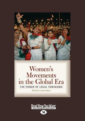 Women's Movements in the Global Era (Large Print 16pt) 9781459614468