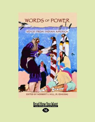 Words of Power: Voices from Indian America 9781458715326