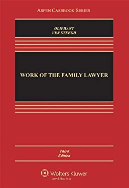 Work of the Family Lawyer, Third Edition 9781454806172