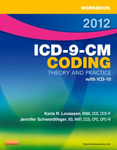 Workbook for ICD-9-CM Coding Theory and Practice with ICD-10 9781455705498