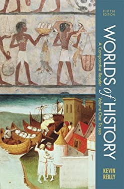 Worlds of History, Volume One: To 1550: A Comparative Reader