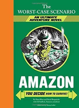 Worst-Case Scenario Ultimate Adventure: Amazon 9781452107950