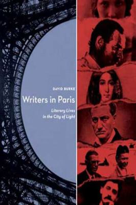 Writers in Paris: Literary Lives in the City of Light (Large Print 16pt) 9781458759061