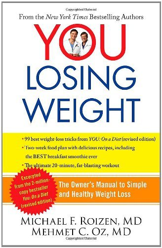 You: Losing Weight: The Owner's Manual to Simple and Healthy Weight Loss 9781451640717