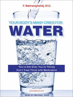Your Body's Many Cries for Water 9781452656977
