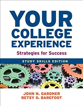 Your College Experience: Study Skills Edition: Strategies for Success 9781457625749