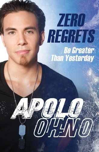 Zero Regrets: Be Greater Than Yesterday 9781451609066