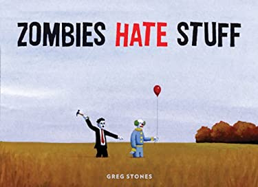 Zombies Hate Stuff 9781452107400