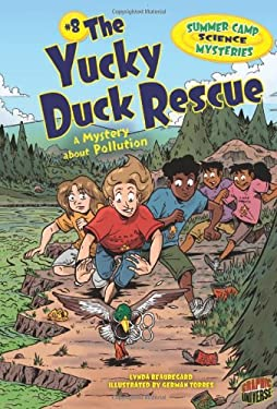 #8 the Yucky Duck Rescue: A Mystery about Pollution 9781467701709