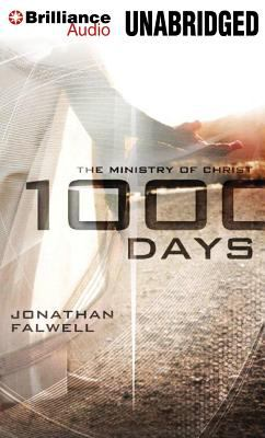 1000 Days: The Ministry of Christ 9781469241180