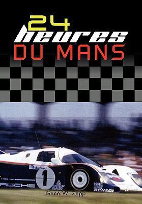 24 Heures Du Mans 9781462866984