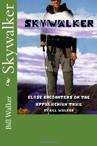 Skywalker--Close Encounters on the Appalachian Trail