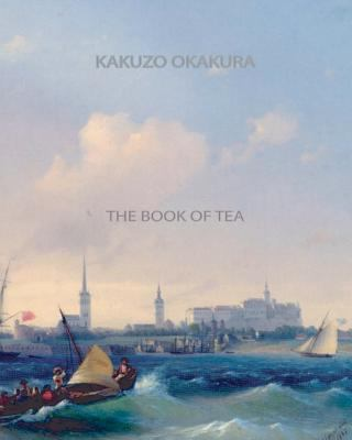 The Book of Tea 9781461075097