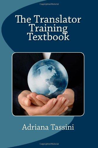 The Translator Training Textbook 9781461120933
